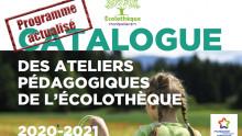 Première de couverture du catalogue 2020-2021 des ateliers pédagogiques de l'Écolothèque