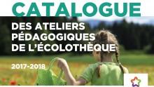 Catalogue des ateliers pédagogiques de l'Écolothèque