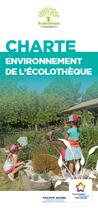 Couverture de la Charte Environnement de l'Écolothèque avec une photo sur laquelle des enfants entretiennent le jardin des sens